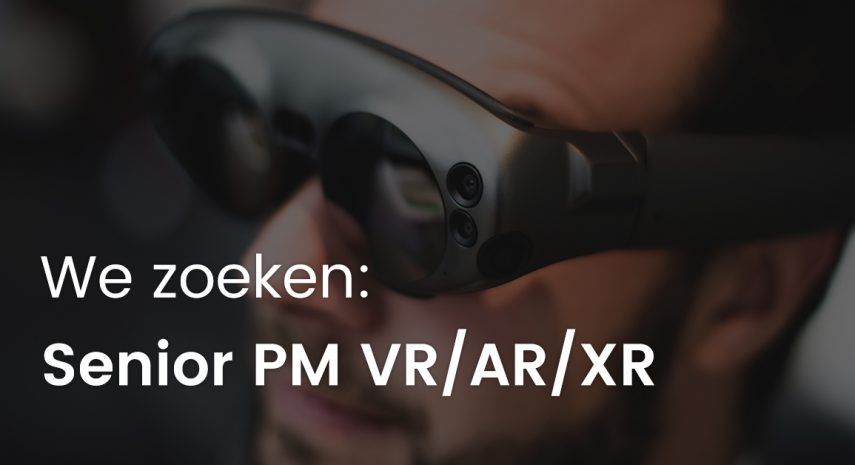 Vacature Senior Project Manager VR/AR/XR